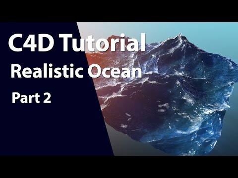 Realistic Ocean Tutorial in Cinema 4D using HOT4d Part 2
