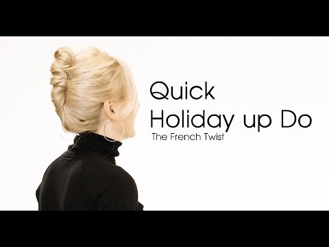 Quick Holiday up DO - French Twist