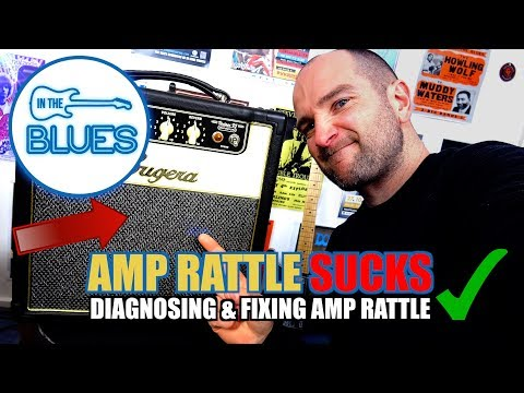 Easily Diagnose and Fix Guitar Amplifier Buzz or Rattle
