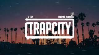Creepa & inverness - Up
