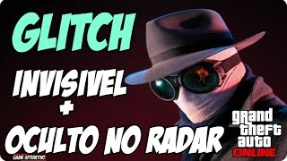 GTA V - COMO FICAR INVISÍVEL E OCULTO DO RADAR PS3/PS4/XONE/X360 GLITCH GTA V ONLINE