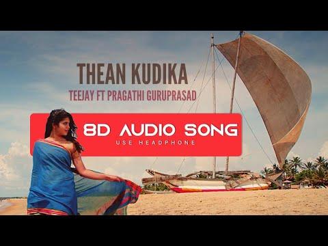 Thean Kudika - TeeJay   8D Audio Song   Use Headphone   Tamil Album Song