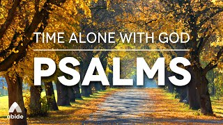 Time Alone With God: Relaxing Prayers & Promises from The Book of Psalms For Deep Rest For Your Soul