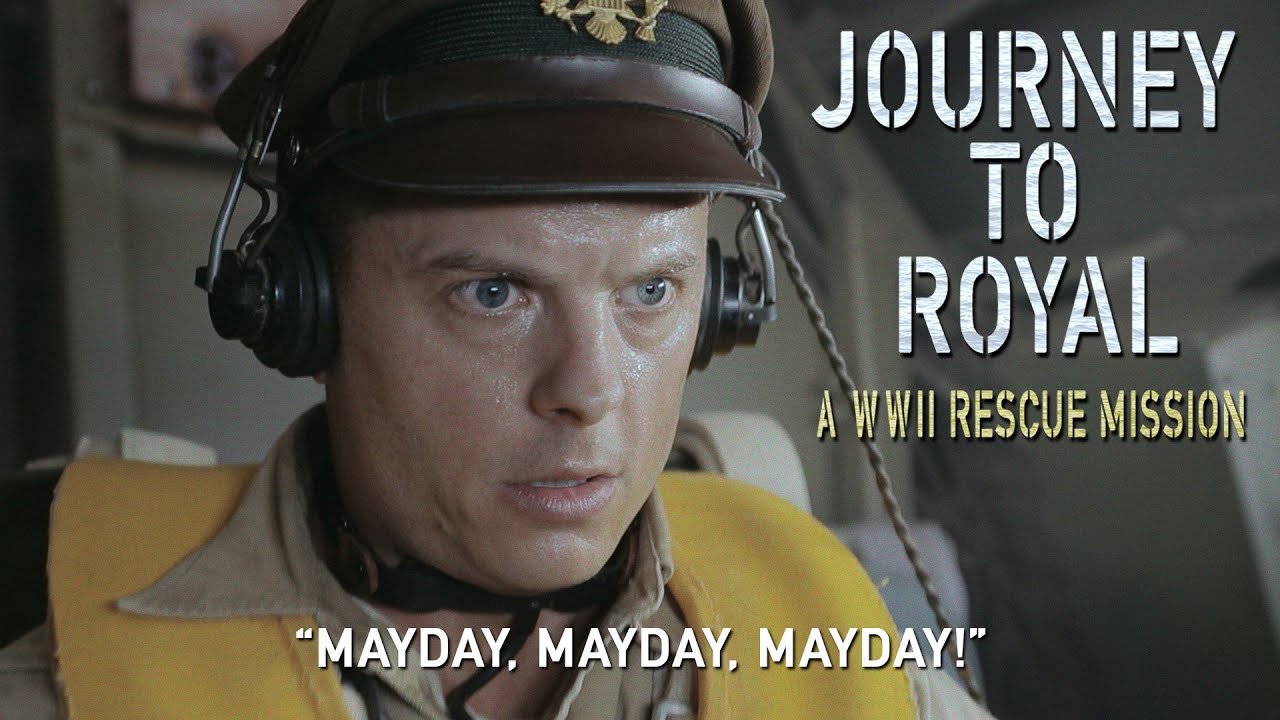 JOURNEY TO ROYAL:  A WWII RESCUE MISSION  --  Clip 1