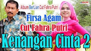 Kenangan Cinta 2 Firsa Agam Feat Cut Fahra Putri ( Official Music Video )