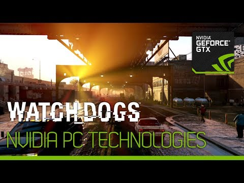 Watch Dogs PC trailer shows how Nvidia powers its graphics