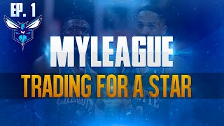 NBA 2K15 My League Mode Ep.1 - Charlotte Hornets   HUGE Trade for a Small City   PS4