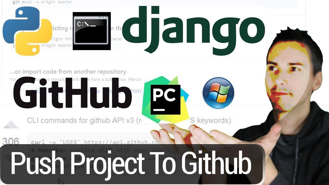 Push PyCharm Django Project to Github on Windows Using Terminal, Git and  cURL