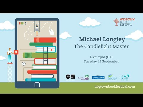 Michael Longley || The Candlelight Master