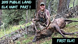 2015 Colorado Public Land OTC Elk Hunt (part 1)