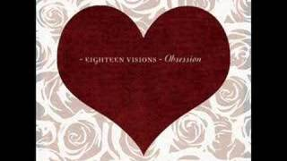 Eighteen Visions--Bleed by Yourself
