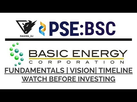 BASIC ENERGY CORPORATION (PSE: BSC) | FUNDAMENTAL ANALYSIS| VISIONS| TIMELINE | RENEWABLE| VIDEO