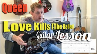 Queen - Love Kills (The Ballad) - Acoustic Guitar Tutorial Lesson