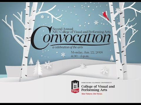 2018 Northern Illinois University College of Performing Arts Convocation