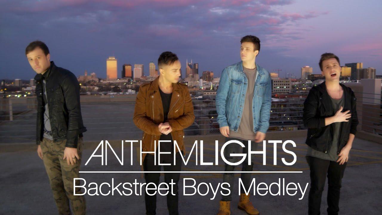 Anthem Lights Backstreet Boys Medley Arr Anthem Lights Ttbb