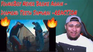 YoungBoy Never Broke Again - Diamond Teeth Samurai (Official Video)- REACTION