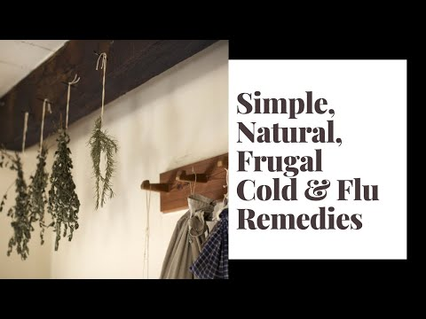Simple, Natural & Frugal Cold + Flu Remedies ♥ Heavenly Minded Homemaker