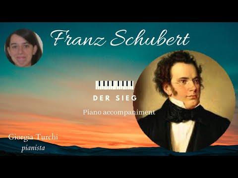 Franz Schubert: Der Sieg D805, Piano Accompaniment - Giorgia Turchi