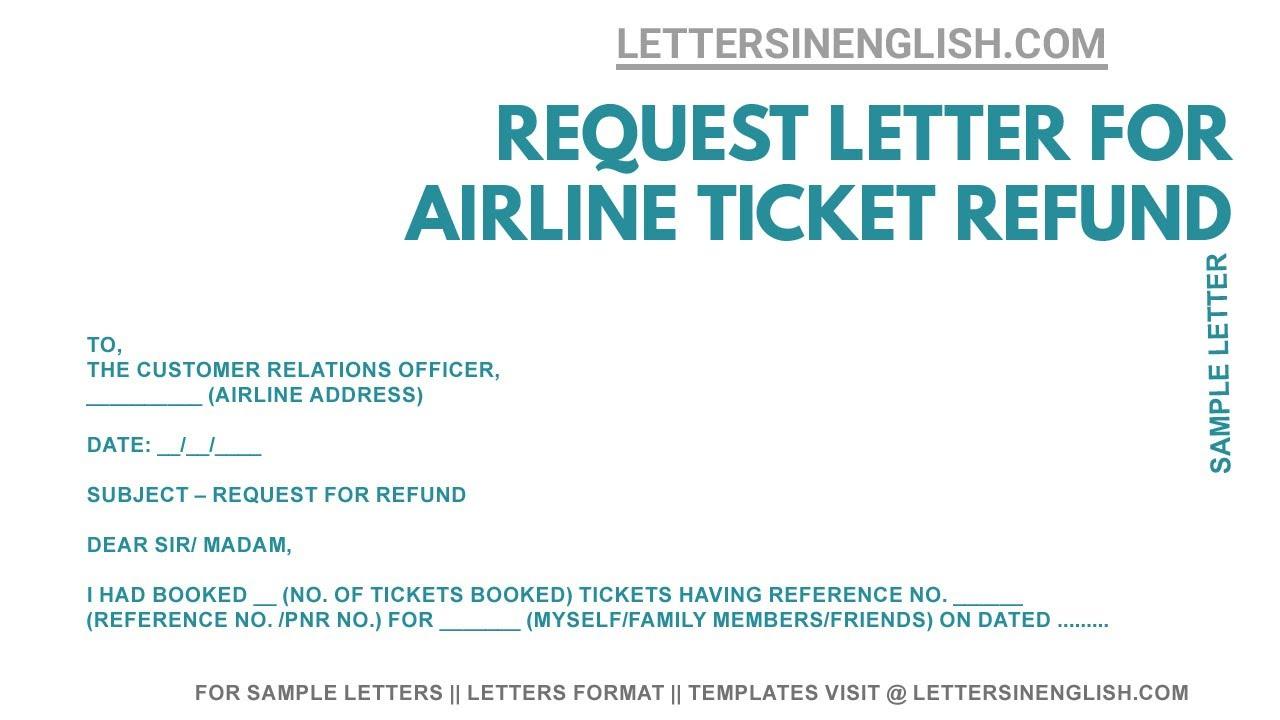 Airline Ticket Refund - Sample Request Letter Format