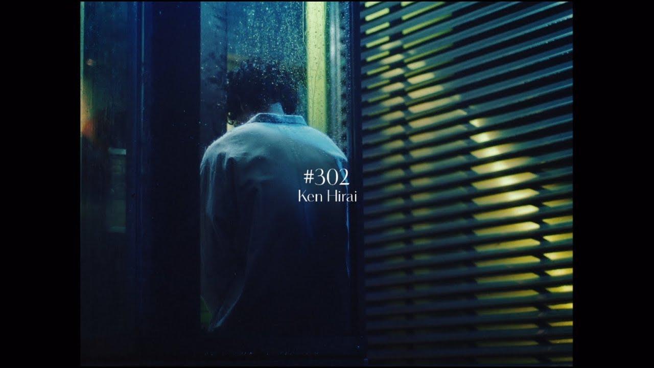 Download 平井 堅 『#302』MUSIC VIDEO