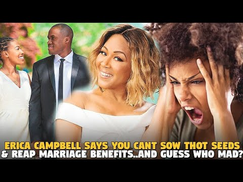 Erica Campbell Says  You Cant Sow Thot  Seeds & Reap Marriage Benefits..and Guess Who MAD?
