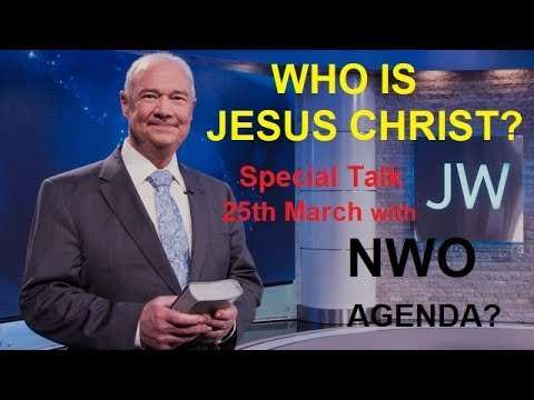 JW Special Talk 25th March  A New World Order?