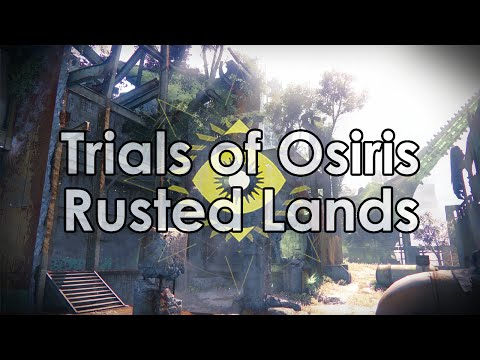 Destiny Taken King: The Trials of Osiris Year 2 – Flawless Rusted Lands