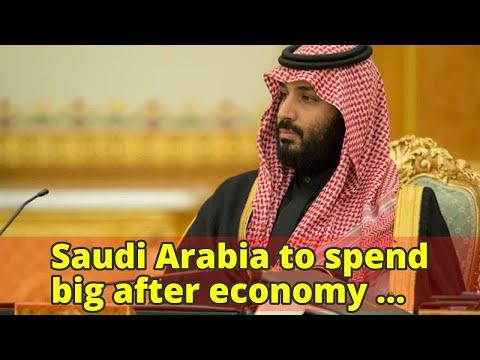 Saudi Arabia to spend big after economy shrinks