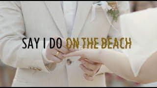 SAY I DO ON THE BEACH | WEDDING | SO SOFITEL HUA HIN