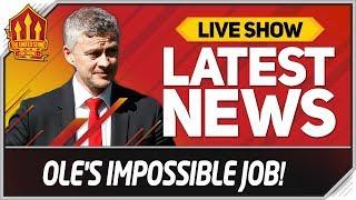 Solskjaer's Impossible Mission! Man Utd News Now
