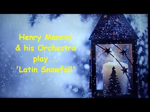 Henry Mancini:  Latin Snowfall