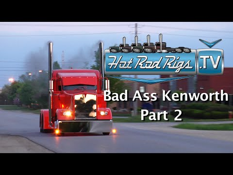 BAD ASS CUSTOM KENWORTH W 900 PART 2! BUILT BY THE WORLDS BEST - HOT ROD RIGS TV