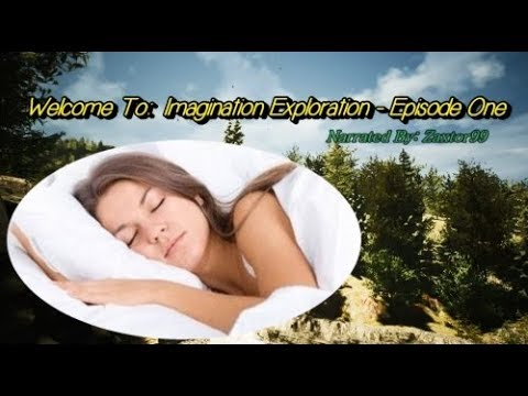 "Imagination Exploration #1 - Due To Demand, My Original Relaxation Video Is Now ""New & Improved""!"