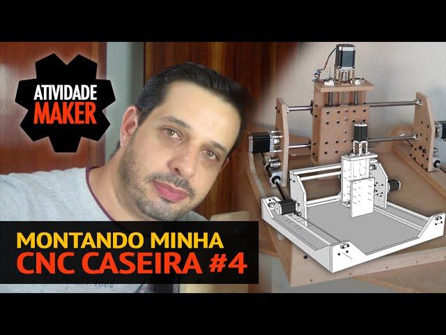 Montando minha CNC Caseira #4 - Montagem da Estrutura Eixos Y e Z