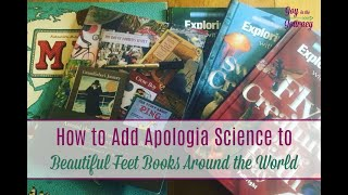 How to Add Apologia Science to Beautiful Feet Books Around the World
