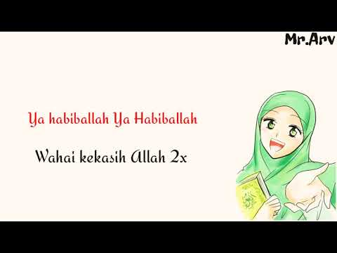 Ya Habibal Qolbi By SABYAN Animasi Lirik Dan Terjemahan