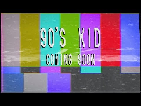 90s KID Teaser Trailer