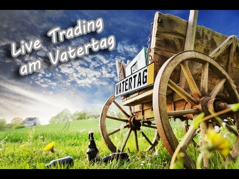 Vatertag Live Trading | DAX Long und Short +120 Euro | Admiral Markets