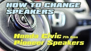 "Changing Speakers in a Honda Civic to Pioneer speakers (UPGRADE HOW TO) [ TSA-1675 3 WAY 6.5""]"