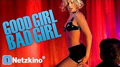 Good Girl, Bad Girl (ganze Actionfilme auf Deutsch anschauen in voller Länge, Action Film Deutsch)