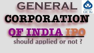 GIC IPO- GENERAL CORPORATION OF INDIA IPO ANALYSIS