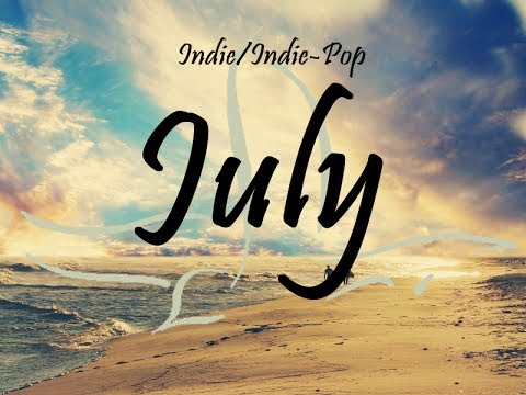 Indie/Indie-Pop Compilation - July 2014 (51-Minute Playlist)