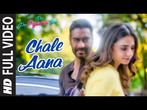 Full Video: CHALE AANA | De De Pyaar De I Ajay Devgn, Tabu, Rakul Preet l Armaan M, Amaal M,Kunaal V