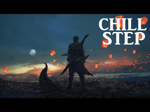 Epic Chillstep Collection 2015 [2 Hours]