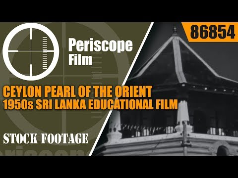 CEYLON PEARL OF THE ORIENT  1950s SRI LANKA EDUCATIONAL FILM 86854
