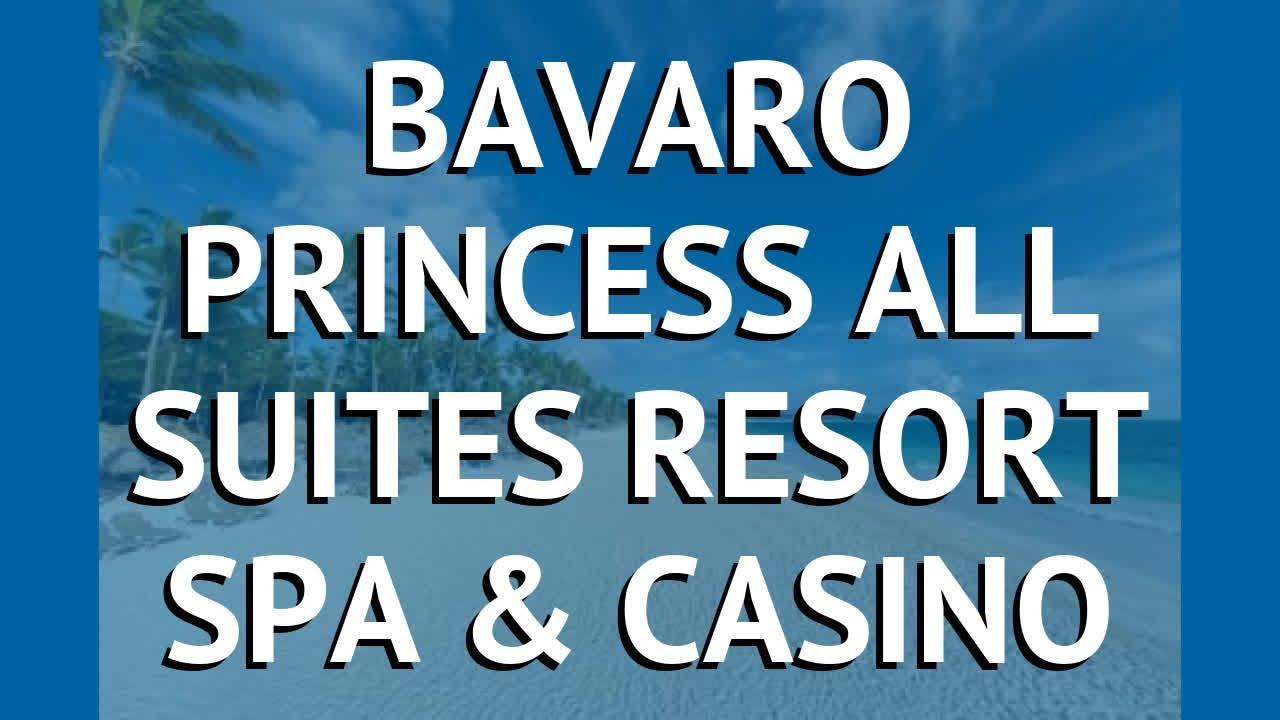 Баваро принцесс казино энд спа доминикана игровые автоматы 2000 года играть бесплатно и без регистрации