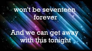 Metro Station... Seventeen Forever (lyrics)