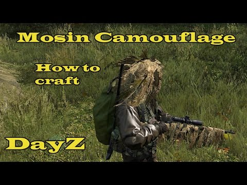 Camouflage Mosin How To Craft Dayz Standalone Youtube