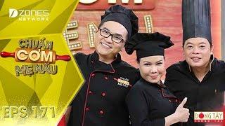 Chuẩn Cơm Mẹ Nấu 2018   Tập 171 Full HD: Gấu Mẹ - Chứng Tỏ (11//11/2018)