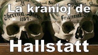 La kranioj de la urbo Hallstatt | Esperanto vlogo